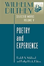Wilhelm Dilthey: Selected Works, Volume V:…