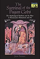 The Survival of the Pagan Gods by Jean…