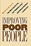"Katz, Michael B.: Improving Poor People: The Welfare State, the ""Underclass,"" and Urban Schools As History"
