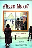 Macgregor, Neil: Whose Muse?: Art Museums and the Public Trust