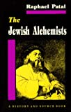 Patai, Raphael: The Jewish Alchemists: A History and Source Book