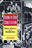 Hart, Vivien: Bound by Our Constitution: Women, Workers, and the Minimum Wage