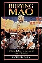 Burying Mao by Richard Baum
