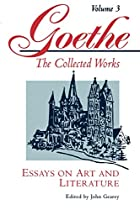 Essays on Art and Literature (Goethe: The…