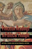 Cohen, Mitchell: Princeton Readings in Political Thought: Essential Texts Since Plato