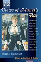 Twelve Views of Manet's Bar by Bradford R.…