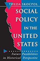 Social Policy in the United States: Future…