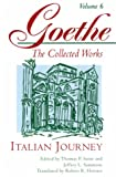 Goethe, Johann Wolfgang Von: Italian Journey