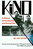 Leyda, Jay: Kino: A History of the Russian and Soviet Film