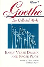 Early Verse Drama and Prose Plays (Goethe:…