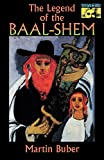 Buber, Martin: The Legend of the Baal-Shem