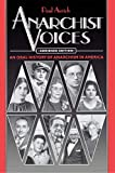 Avrich, Paul: Anarchist Voices: An Oral History of Anarchism in America