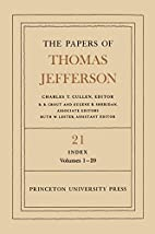 The Papers of Thomas Jefferson. Volume 21:…