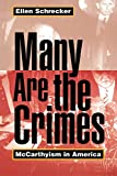 Schrecker, Ellen: Many Are the Crimes: McCarthyism in America