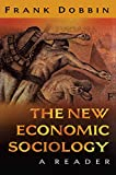 Dobbin, Frank: The New Economic Sociology: A Reader
