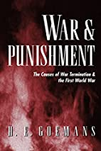 War and Punishment by H. E. Goemans