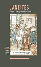 Janeites : Austen's disciples and devotees…