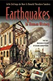 Sanders, Donald Theodore: Earthquakes In Human History: The Far-Reaching Effects Of Seismic Disruptions