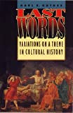 Guthke, Karl S.: Last Words: Variations on a Theme in Cultural History