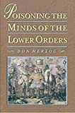 Herzog, Don: Poisoning the Minds of the Lower Order