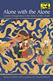 Corbin, Henry: Alone With the Alone: Creative Imagination in the Sufism of Ibn 'Arabi