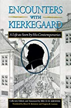 Encounters with Kierkegaard by Søren…