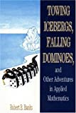 Robert B. Banks: Towing Icebergs, Falling Dominoes and Other Adventures in Applied Mathematics