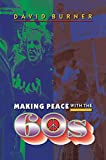 Burner, David: Making Peace With the 60s