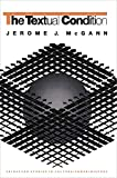 McGann, Jerome J.: The Textual Condition