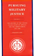 Pursuing military justice : the history of…