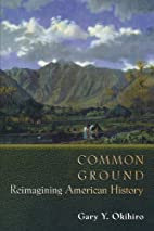 Common Ground: Reimagining American History.…