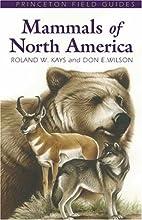 Mammals of North America (Princeton Field…