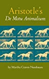 Aristotle: Aristotle's De Motu Animalium: Text With Translation, Commentary, and Interpretive Essays