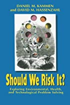 Should We Risk It?: Exploring Environmental,…