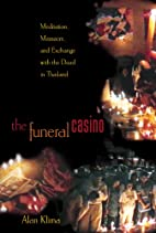 The Funeral Casino: Meditation, Massacre,…