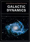 Binney, James: Galactic Dynamics