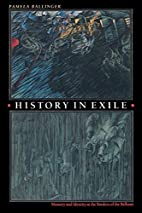 History in Exile: Memory and Identity at the…
