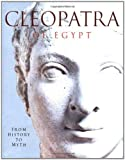 Walker, Susan: Cleopatra of Egypt: From History to Myth