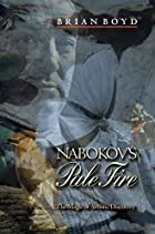 Nabokov's Pale Fire: The Magic of Artistic…