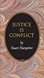 Hampshire, Stuart: Justice Is Conflict