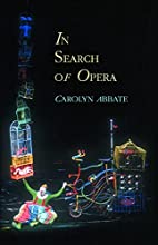 In Search of Opera (Princeton Studies in…