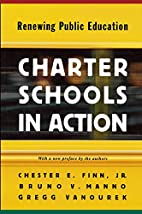 Charter Schools in Action: Renewing Public…