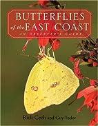 Butterflies of the East Coast: An…