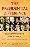 Fred I. Greenstein: The Presidential Difference: Leadership Style from FDR to Clinton.