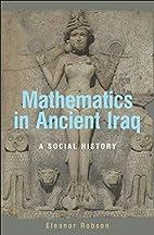 Mathematics in Ancient Iraq: A Social…