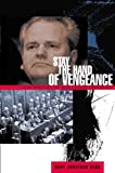 Bass, Gary Jonathan: Stay the Hand of Vengeance: The Politics of War Crimes Tribunals