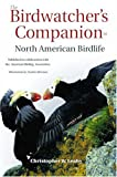 Morrison, Gordon: The Birdwatcher&#39;s Companion to North American Birdlife