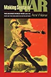 Weiner, Amir: Making Sense of War: The 2nd World War and the Fate of the