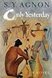 Agnon, Shmuel Yosef: Only Yesterday