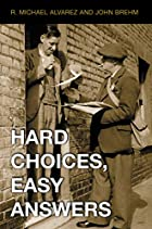 Hard Choices, Easy Answers: Values,…
